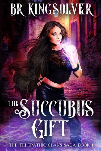 BR Kingsolver The Succubus Gift