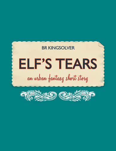 Elfs_Tears_by_BR_Kingsolver